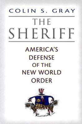 Sheriff America's Defense of the New World Order