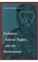Evolution, Animal 'Rights', and the Environment