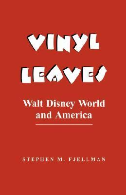 Vinyl Leaves Walt Disney World and America
