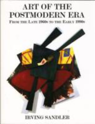 Art of the Postmodern Era From the Late 1960s to the Early 1990s