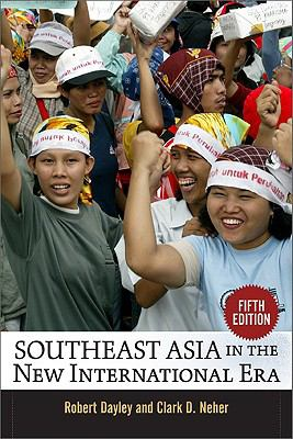 Southeast Asia in the New International Era: Fifth Edition