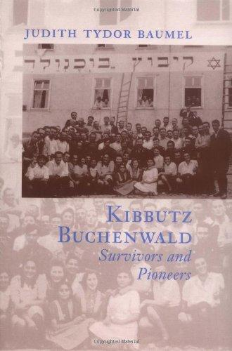 Kibbutz Buchenwald: Survivors and Pioneers