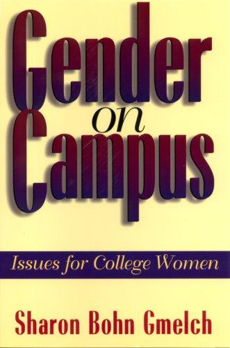 Gender on Campus: Issues for College Women