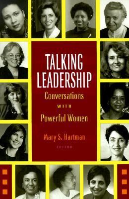 Talking Leadership Conversations With Powerful Women