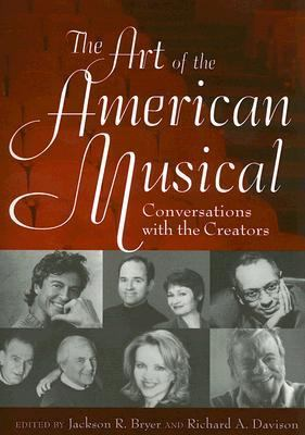 Art Of The American Musical Conversations With The Creators