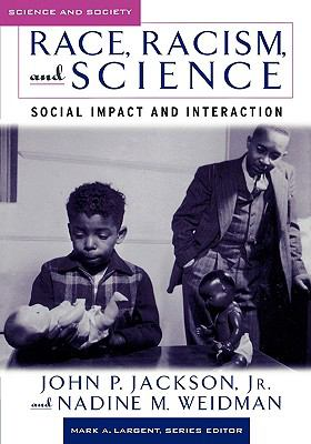 Race, Racism, And Science Social Impact And Interaction