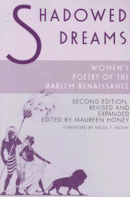 Shadowed Dreams Women's Poetry of the Harlem Renaissance