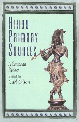 Hindu Primary Sources A Sectarian Reader