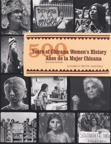 500 Years of Chicana Women's History/500 Aos de la Mujer Chicana