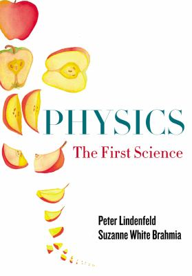 Physics: The First Science