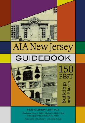 AIA New Jersey Guidebook: 150 Best Buildings and Places (Rivergate Book)