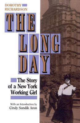 Long Day The Story of a New York Working Girl