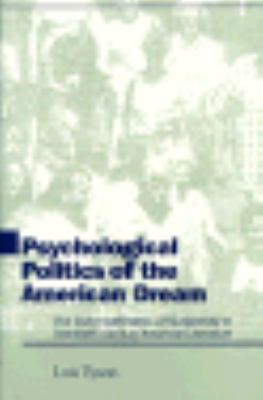 Psychological Politics of the American Dream