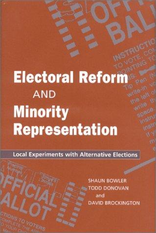 Electoral Reform and Minority Representation: Local Experiments with Alternative Elections