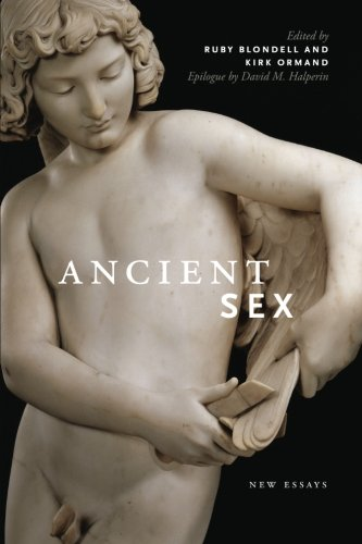 Ancient Sex: New Essays (Classical Memories/Modern Identitie)