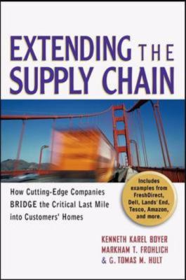 Extending The Supply Chain How Cutting-Edge Companies Bridge the Critical Last Mile into Customers' Homes