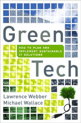 Green Tech: How to Plan and Implement Sustainable IT Solutions