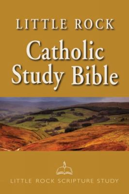 Little Rock Scripture Study Bible (Paperback)