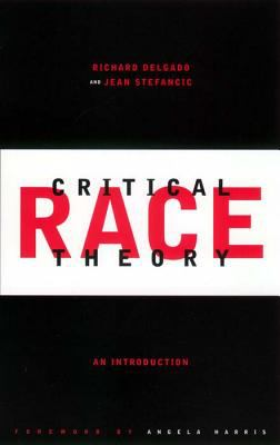 Critical Race Theory An Introduction