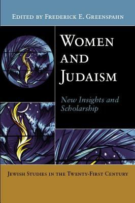 Women and Judaism: New Insights and Scholarship