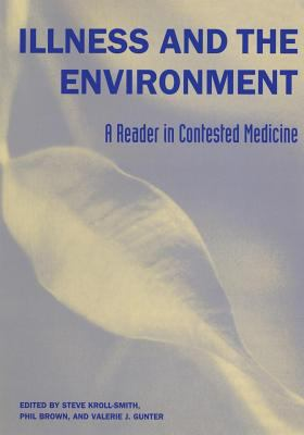 Illness and the Environment A Reader in Contested Medicine