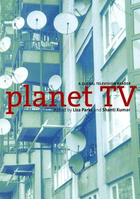 Planet TV A Global Television Reader