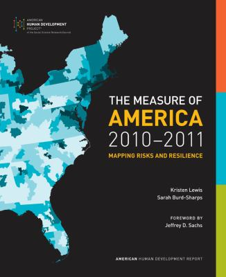 Measure of America, 2010-2011 : Mapping Risks and Resilience