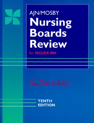 Ajn/Mosby Nursing Boards Review For the Nclex-Rn Examination