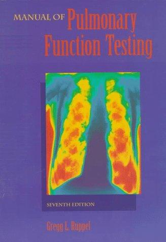 Manual Of Pulmonary Function Testing, 7e