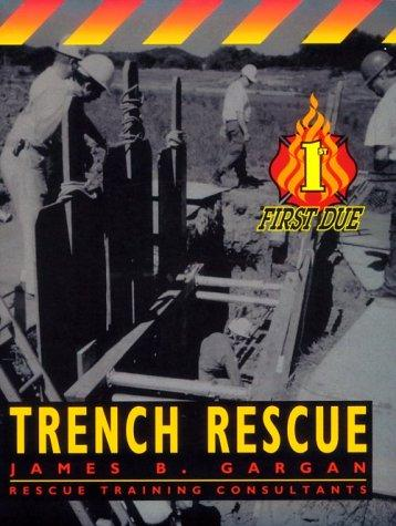 First Due Trench Rescue, 1e