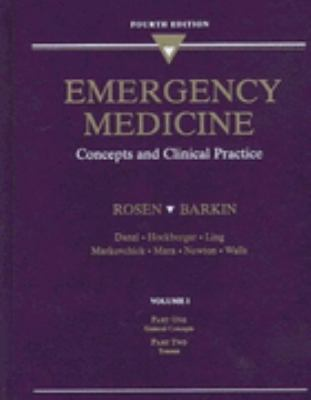 Emergency Medicine Concepts and Clinical Practice