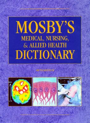 Mosby's Medical, Nursing, & Allied Health Dictionary (Hardcover, 1997)