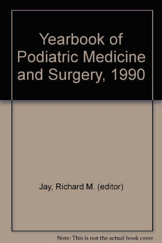 Yearbook of Podiatric Medicine and Surgery, 1990