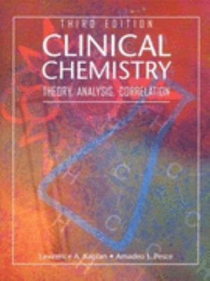 Clinical Chemistry Theory, Analysis, Correlation
