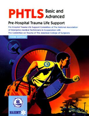 Phtls Basic and Advanced  Pre-Hospital Trauma Life Support