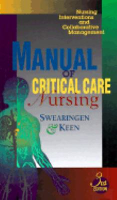 Manual of Critical Care Nursing Applying Nursing Diagnoses to Adult Critical Illness