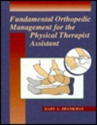 Fundamental Orthopedic Management for the Physical Therapist Assistant, 1e