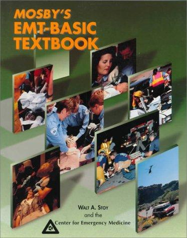 Mosby's EMT: Basic Textbook, 1e
