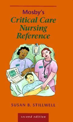 Mosby's Critical Care Nursing Reference