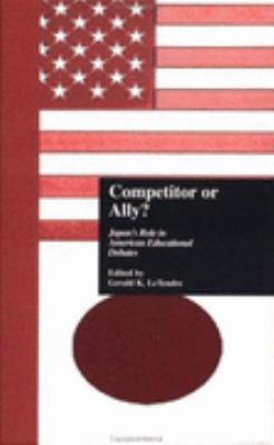 Competitor or Ally? Japan's Role in American Educational Debates