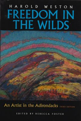 Freedom in the Wilds: An Artist in the Adirondacks