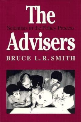 Advisers Scientists in the Policy Process
