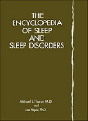 Encyclopedia of Sleep and Sleep Disorders
