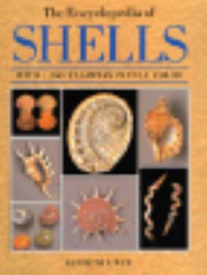 Encyclopedia of Shells - Kenneth R. Wye - Hardcover