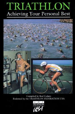 Triathlon: Achieving Your Personal Best - Rod Cedaro - Hardcover