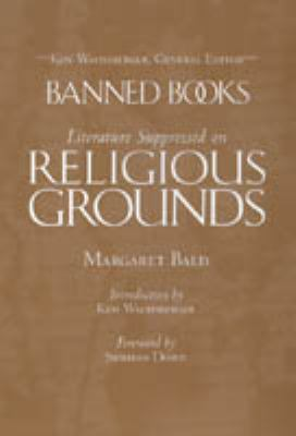 Literature Suppressed on Religious Grounds Banned Books