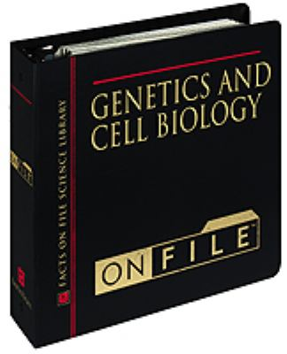 Genetics and Cell Biology on File