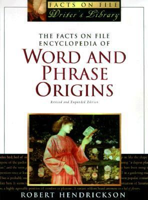 Facts on File Encyclopedia of Word and Phrase Origins