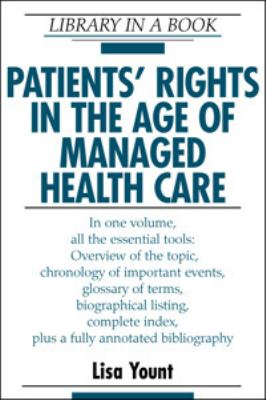 Patients' Rights in the Age of Managed Health Care