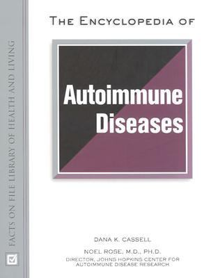 Encyclopedia of Autoimmune Diseases